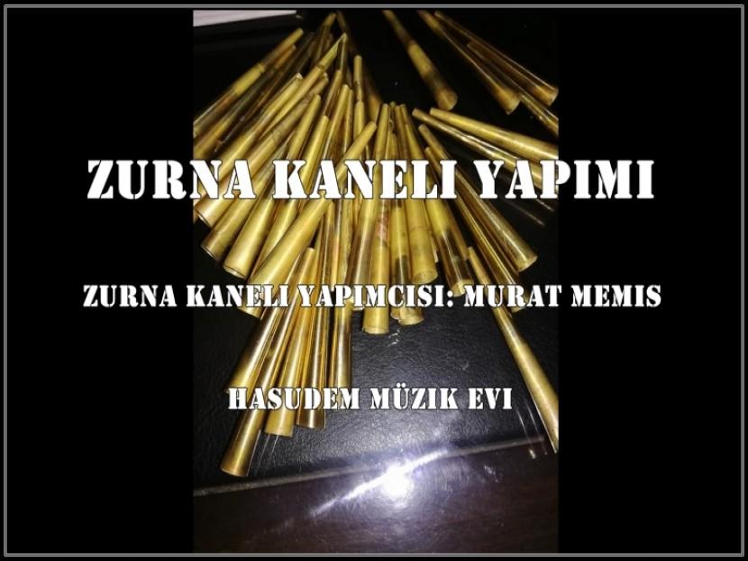 ZURNA KANELİ YAPIMI
