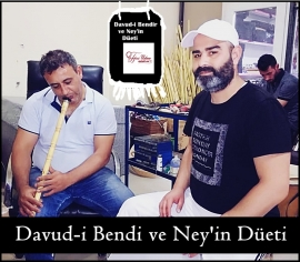 Davud-i Bendir ve Ney'in Düeti